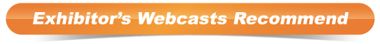 Exhibitor's Webcasts Recommend